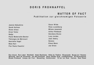 MATTER OF FACT, 1996  48 pages, 20 biographies and text in German by Doris Frohnapfel, 24,0 x 16,5 cm. Korridor Verlag Köln (ISBN 3-9804354-1-5) 1996 (English translation available)
